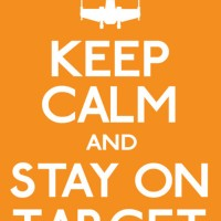 keep calm stay on target