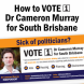 Vote 1 Cameron Murray in Saturday's QLD Election